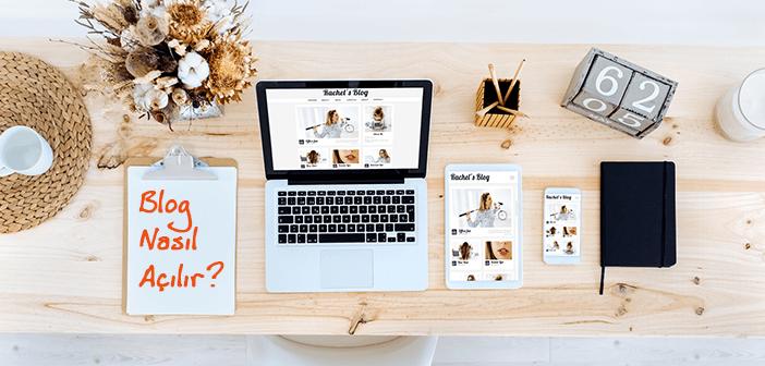 You are currently viewing Blog Nasıl Açılır? Blog Açmak İçin Öneriler