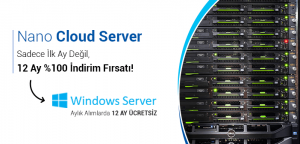 Ücretsiz Windows Server Lisansı | Nano Cloud Server