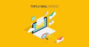 Toplu Mail Nedir? Avantajları Nelerdir?