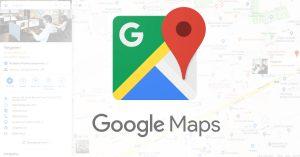 Google Maps Nedir? Özellikleri Nelerdir?