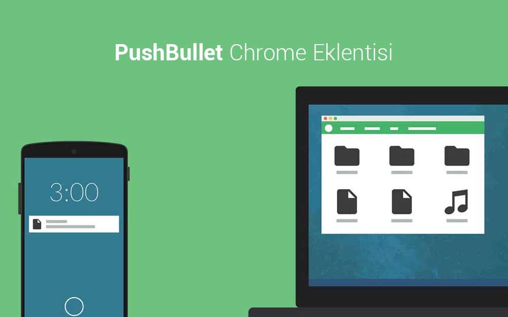 PushBullet-chrome-eklentisi