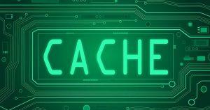Cache Nedir? Cache Temizleme Nasıl Yapılır?
