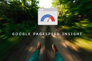 Google PageSpeed Insight Nedir?